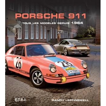 Porsche 911 tous les modles depuis 1964
