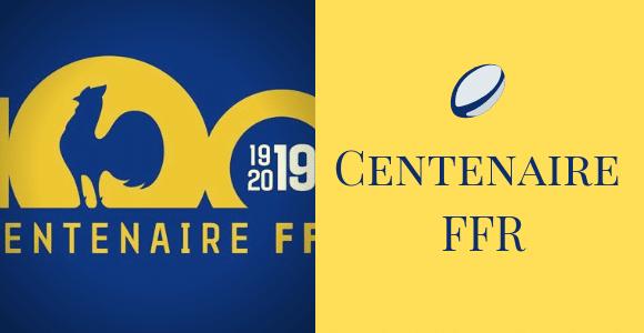 Centenaire FFR 2019 rugby