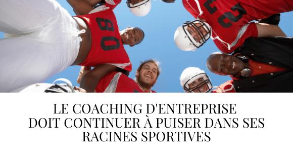 Coaching Entreprise et Sport